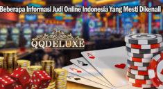 Beberapa Informasi Judi Online Indonesia Yang Mesti Dikenali